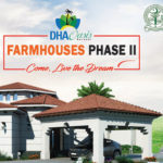 DHA City Karachi (DCK) Launches DHA Oasis Karachi Ready Farmhouses (Phase 2)